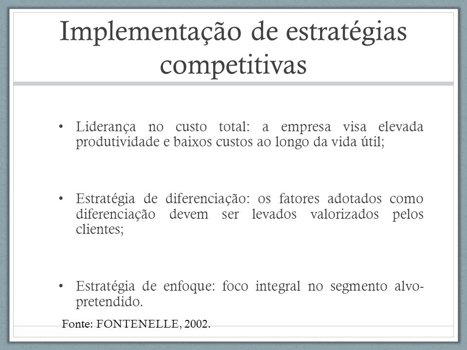 Implementação de estratégias competitivas