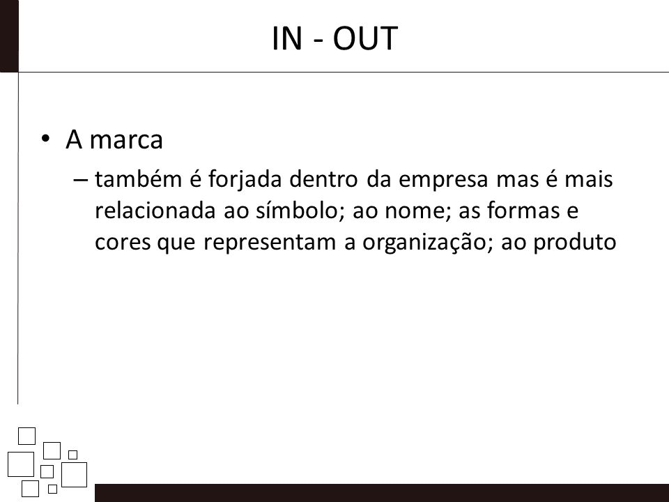IN - OUT A marca.