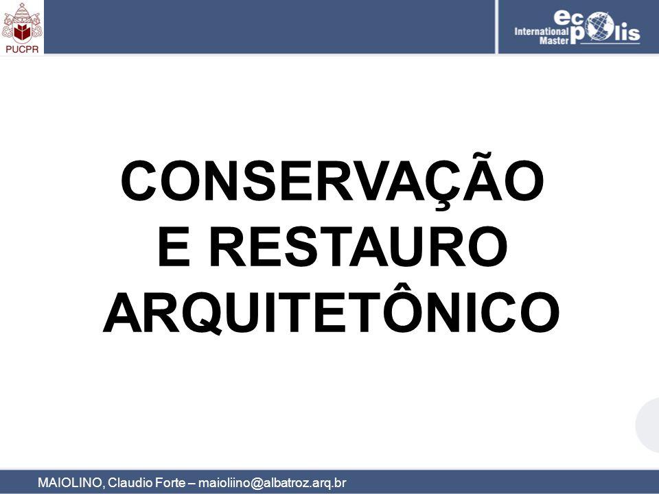 CONSERVAÇÃO E RESTAURO ARQUITETÔNICO