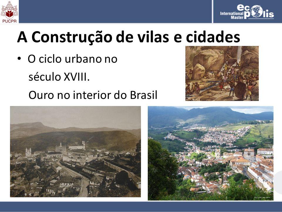A Construção de vilas e cidades