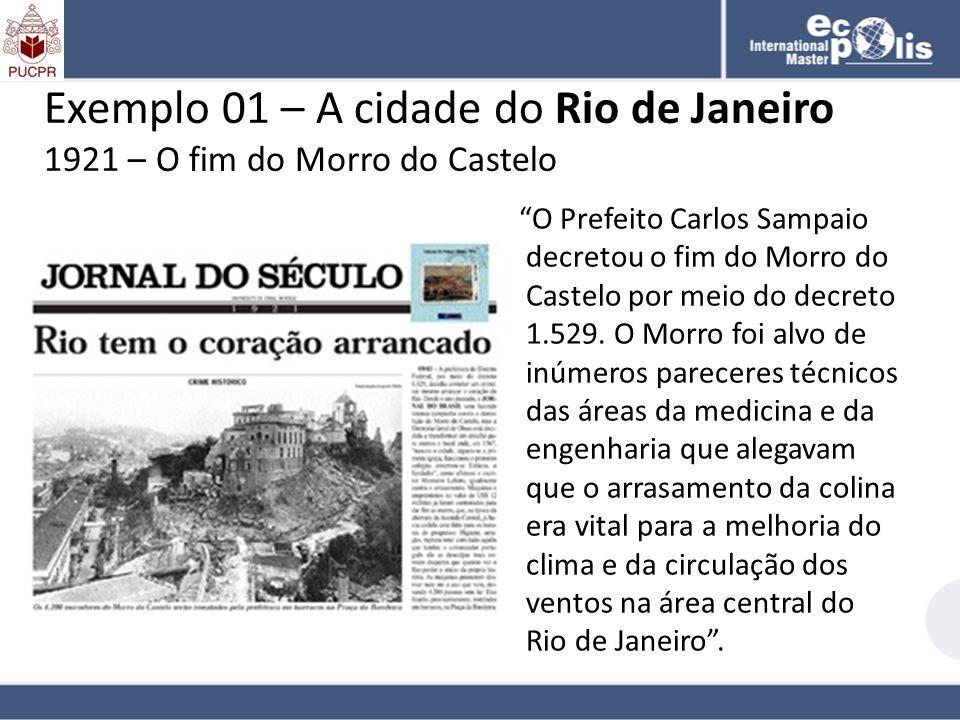 Exemplo 01 – A cidade do Rio de Janeiro 1921 – O fim do Morro do Castelo