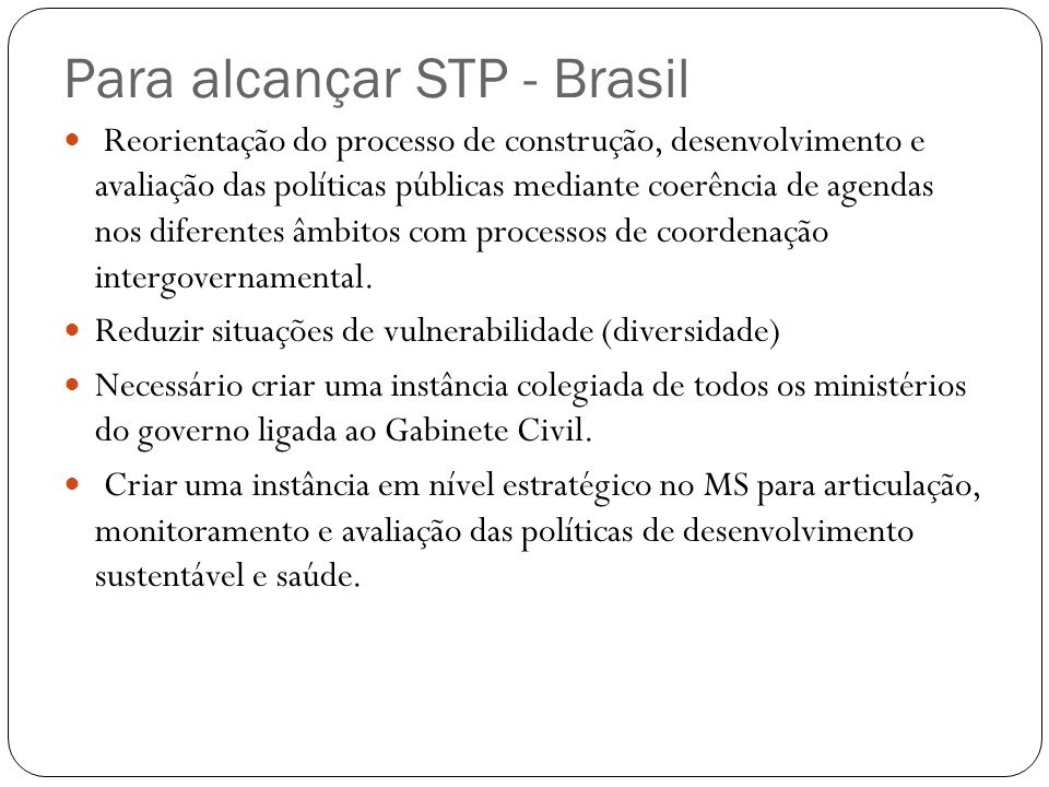 Para alcançar STP - Brasil