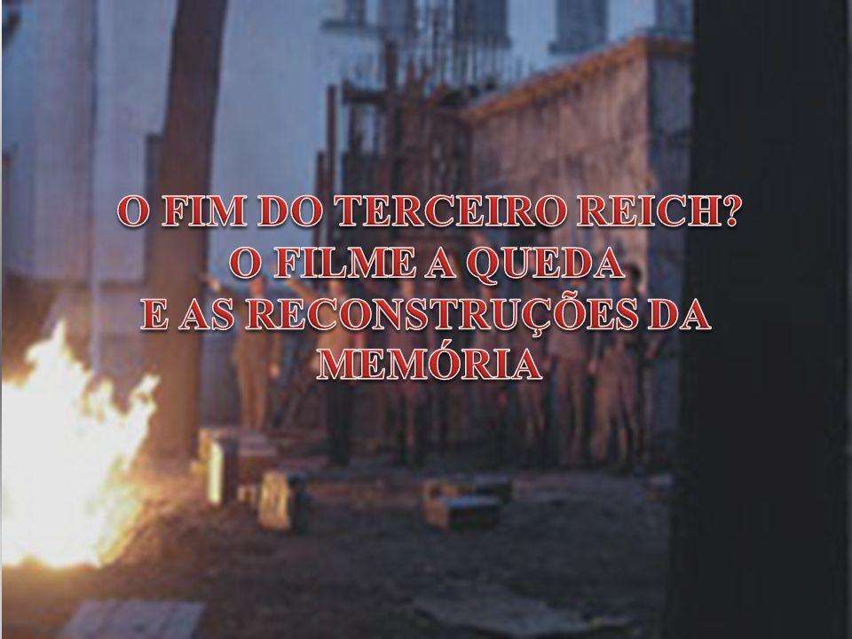 O FIM DO TERCEIRO REICH O FILME A QUEDA