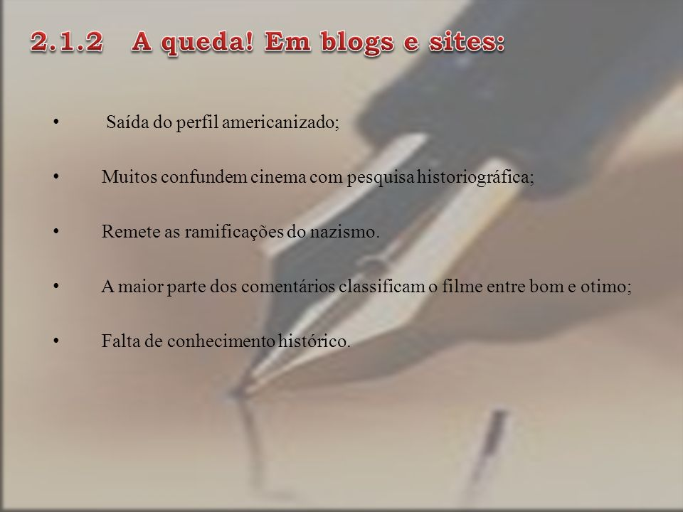 2.1.2 A queda! Em blogs e sites: