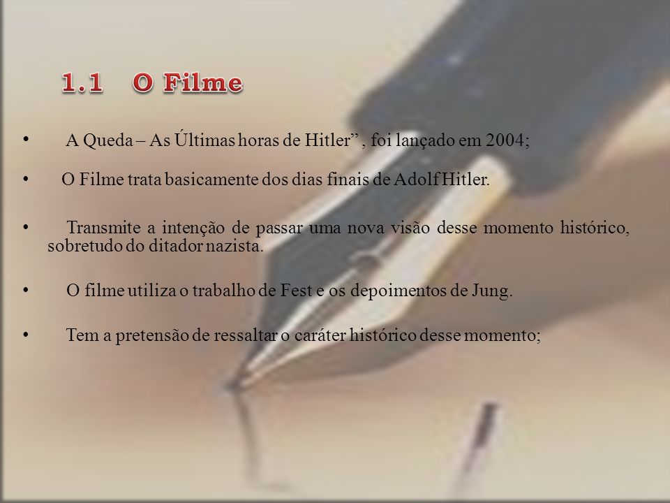 A Queda – As Últimas horas de Hitler , foi lançado em 2004;