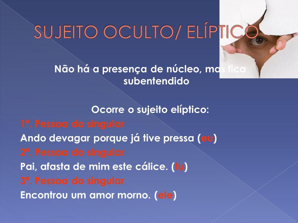 SUJEITO OCULTO/ ELÍPTICO