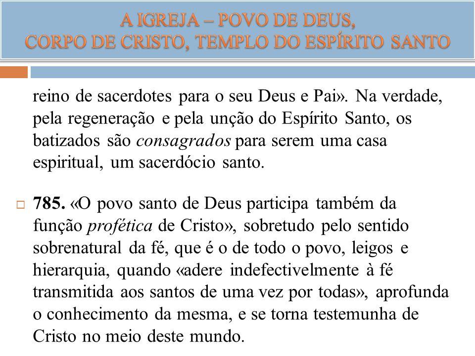 A IGREJA – POVO DE DEUS, CORPO DE CRISTO, TEMPLO DO ESPÍRITO SANTO