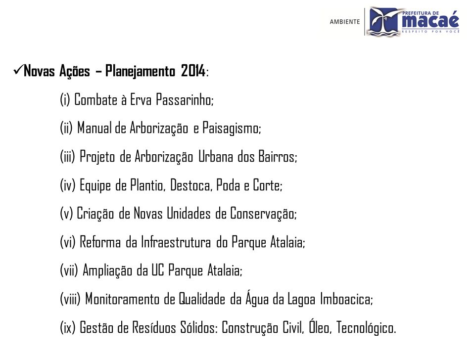 Novas Ações – Planejamento 2014: