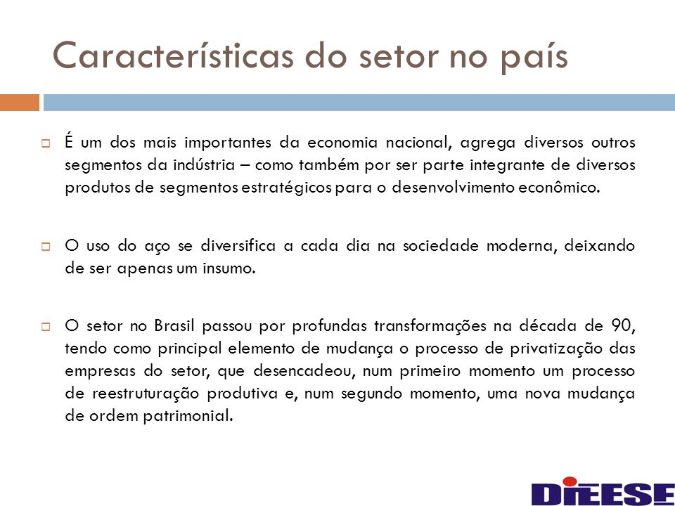 Características do setor no país