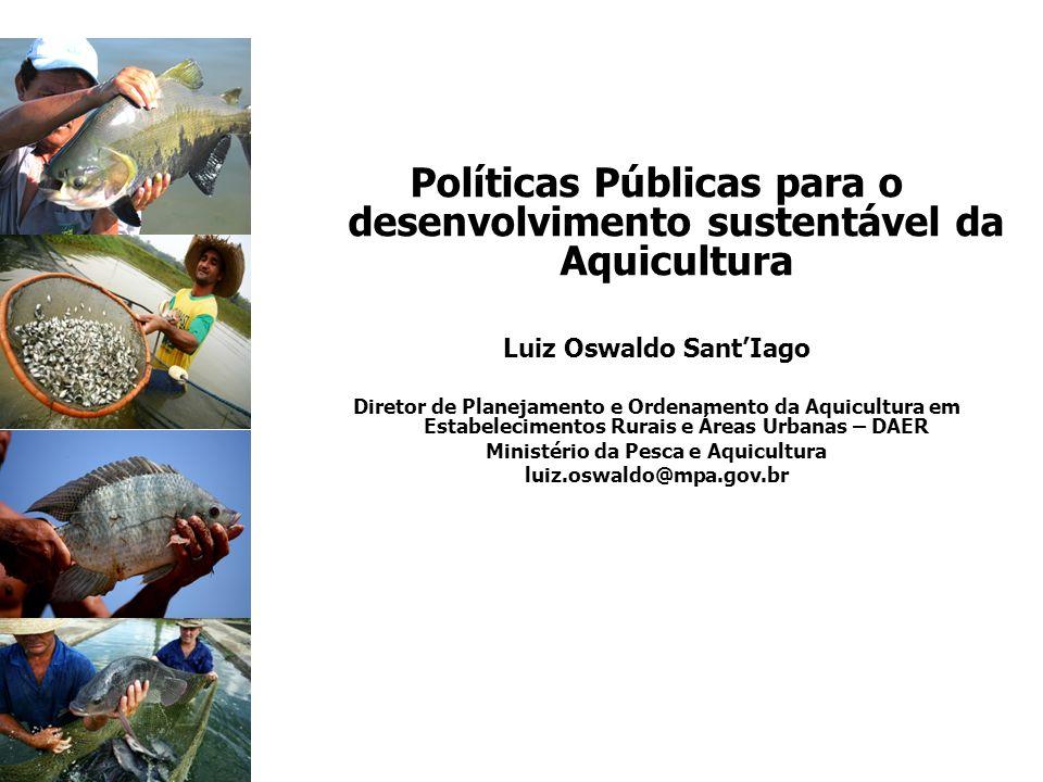 Luiz Oswaldo Sant'Iago Ministério da Pesca e Aquicultura