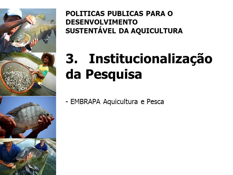 POLITICAS PUBLICAS PARA O DESENVOLVIMENTO SUSTENTÁVEL DA AQUICULTURA 3
