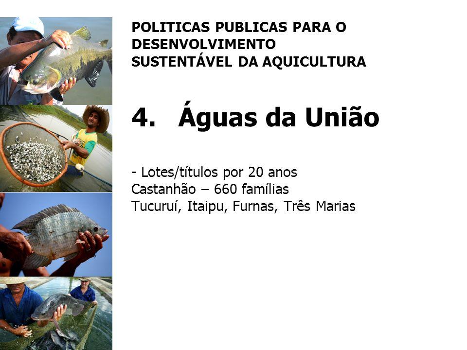 POLITICAS PUBLICAS PARA O DESENVOLVIMENTO SUSTENTÁVEL DA AQUICULTURA 4