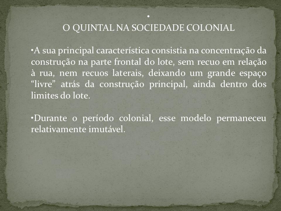 O QUINTAL NA SOCIEDADE COLONIAL