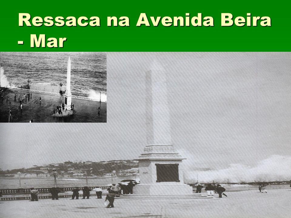 Ressaca na Avenida Beira - Mar