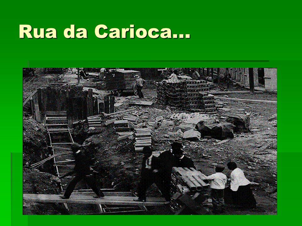 Rua da Carioca...