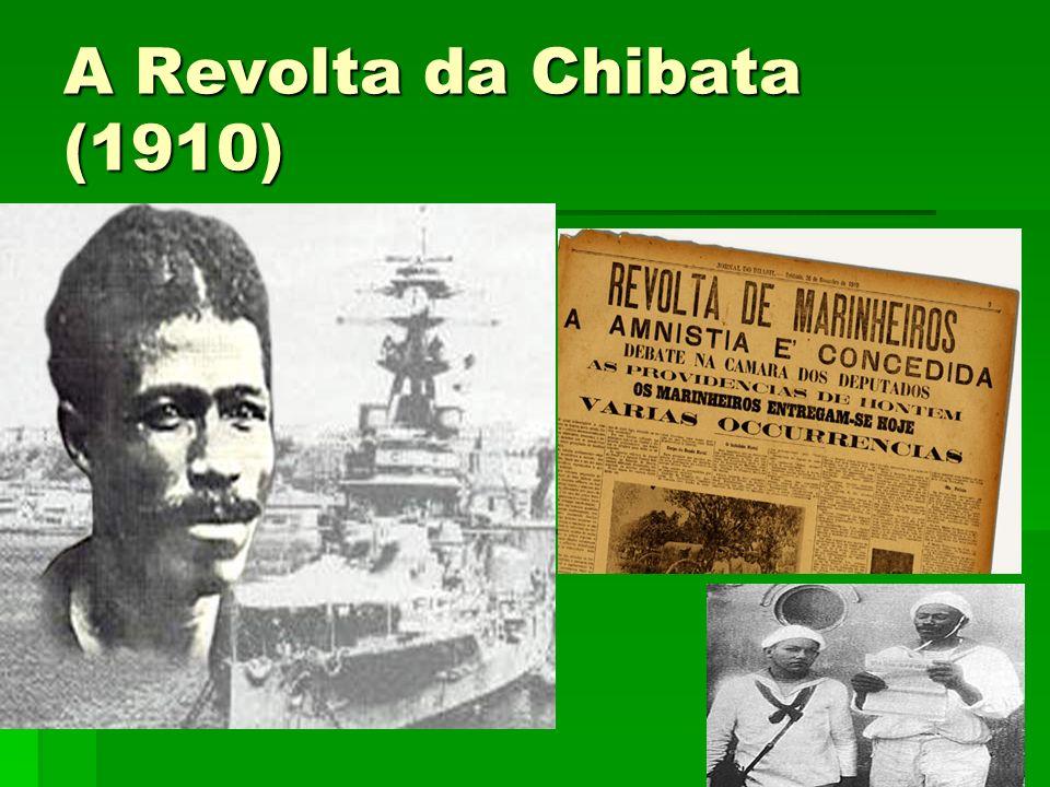 A Revolta da Chibata (1910)