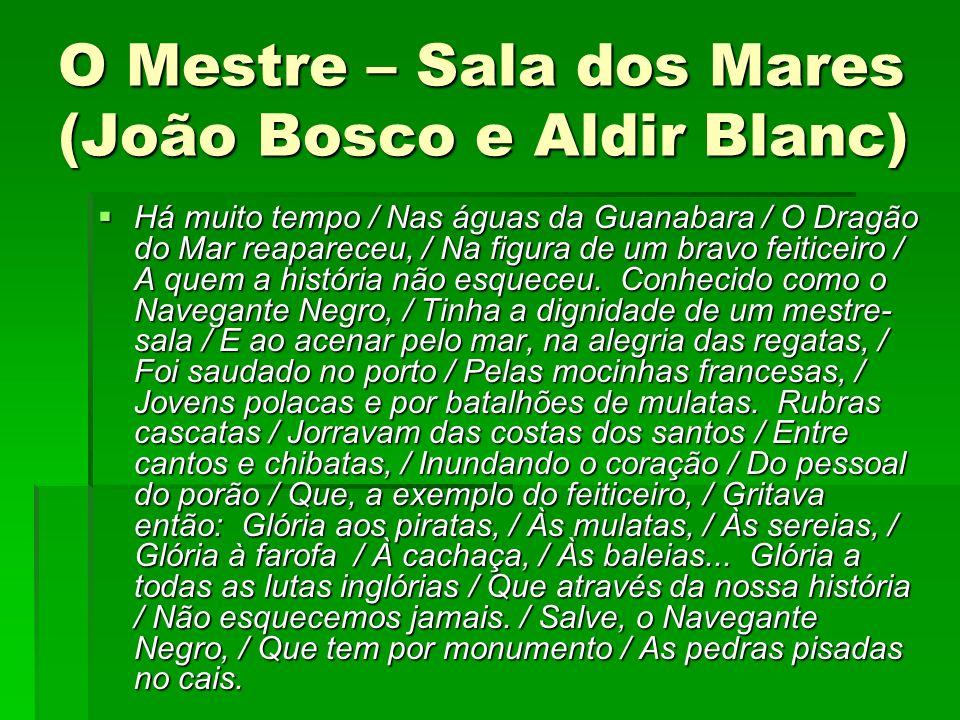 O Mestre – Sala dos Mares (João Bosco e Aldir Blanc)