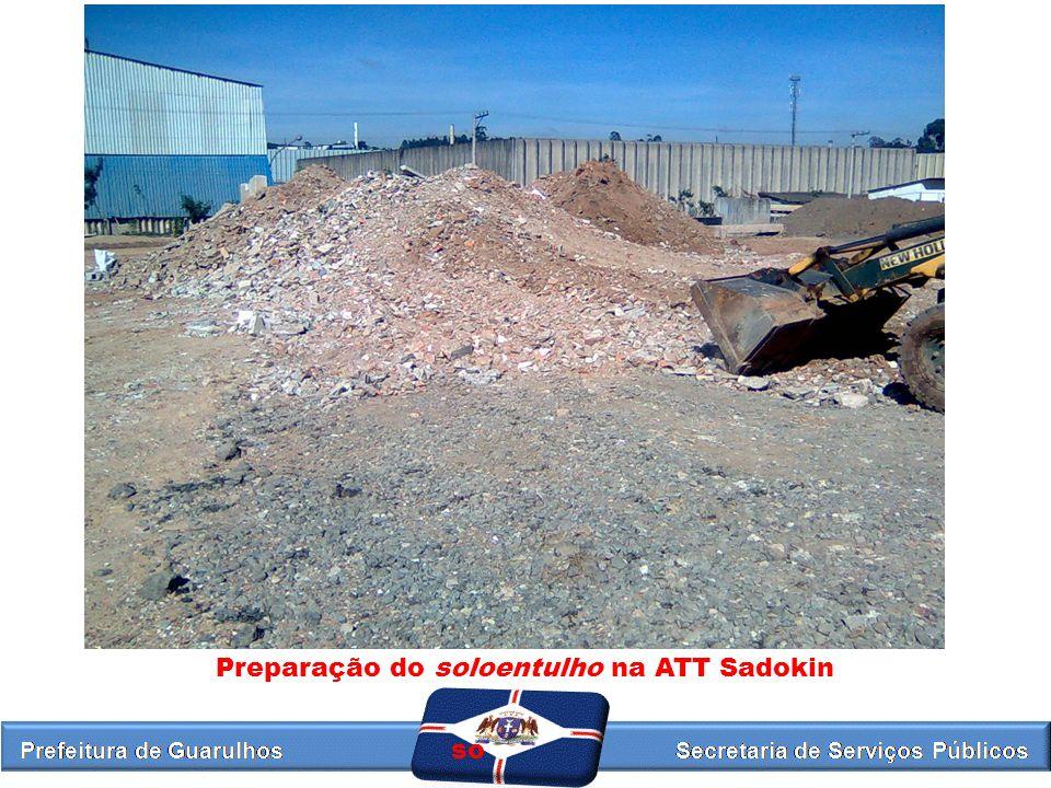 Preparação do soloentulho na ATT Sadokin