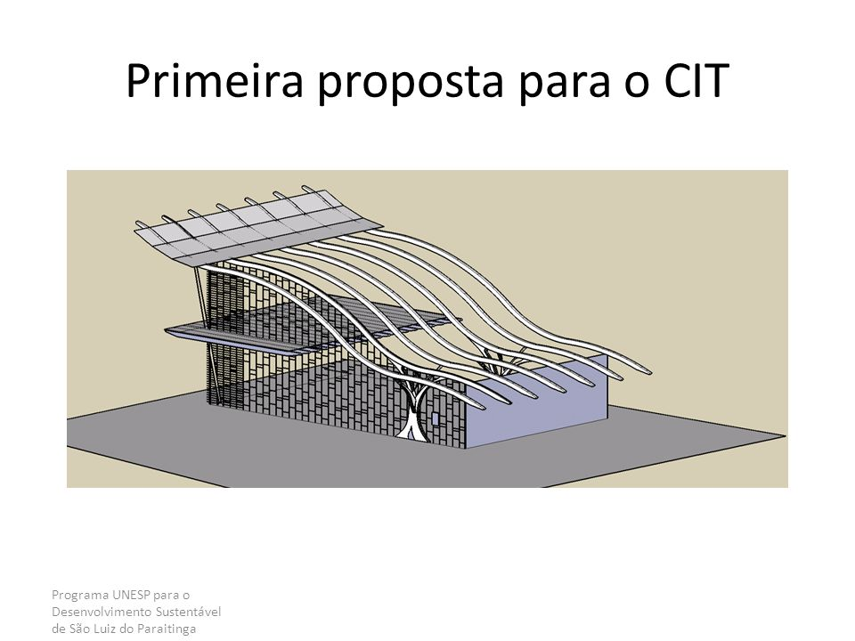 Primeira proposta para o CIT
