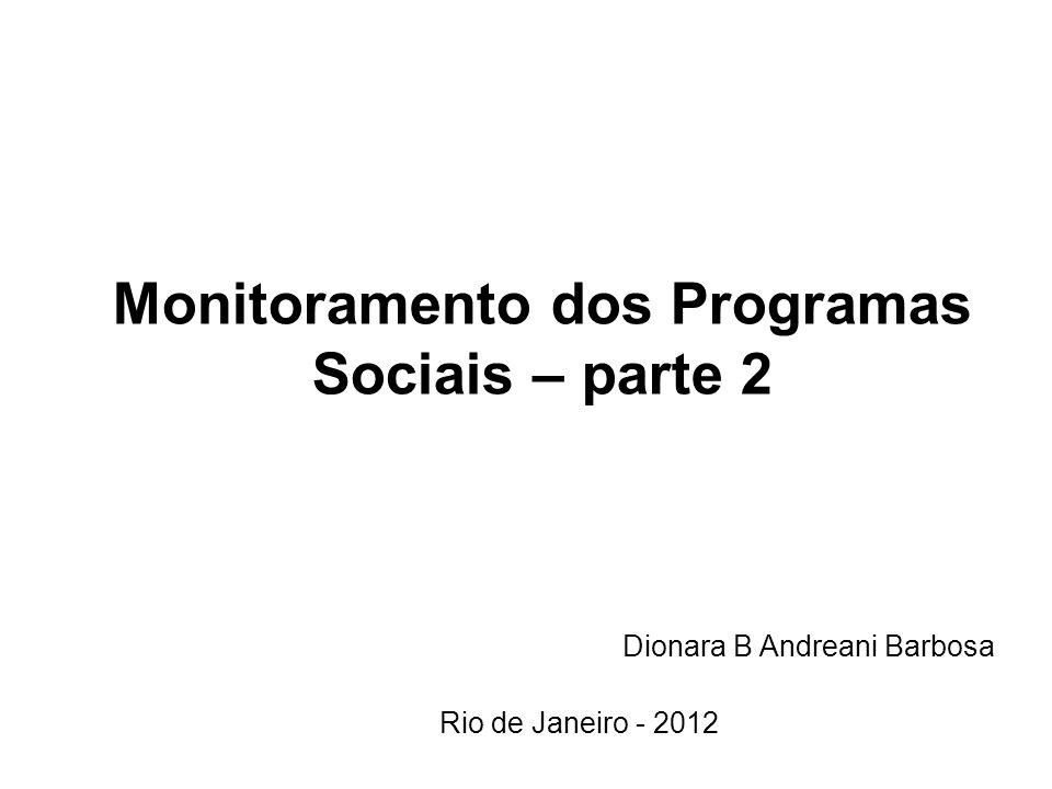 Monitoramento dos Programas Sociais – parte 2