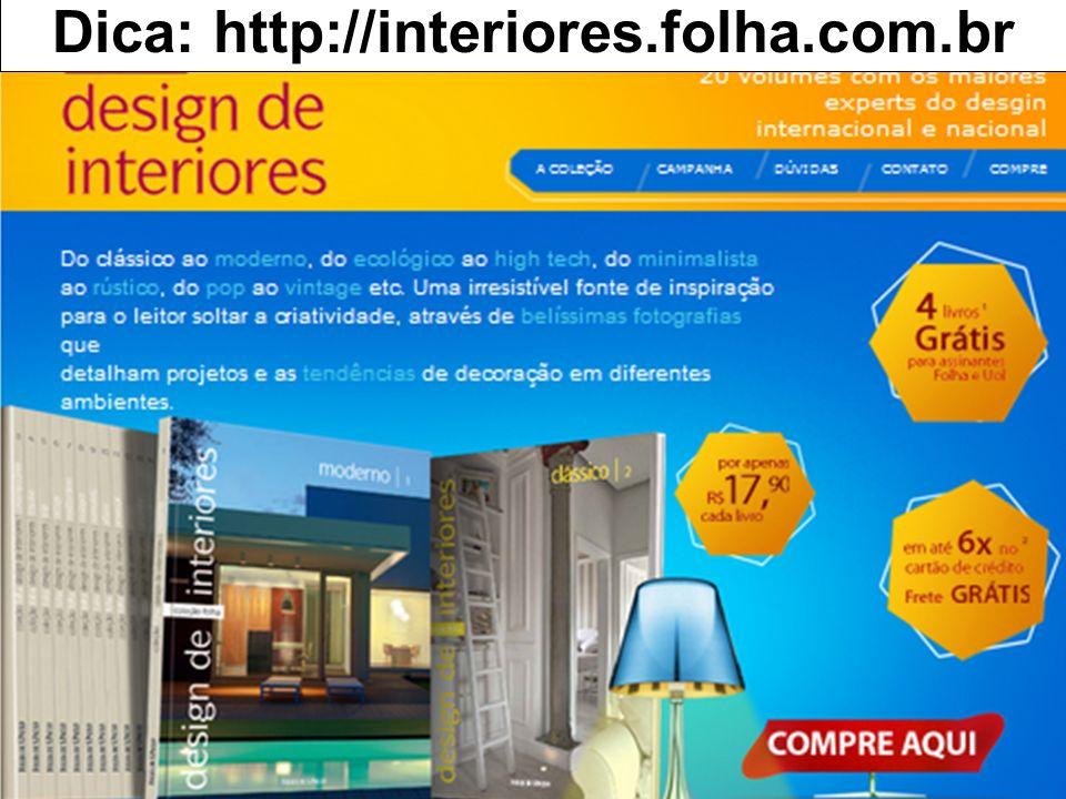 Dica: http://interiores.folha.com.br