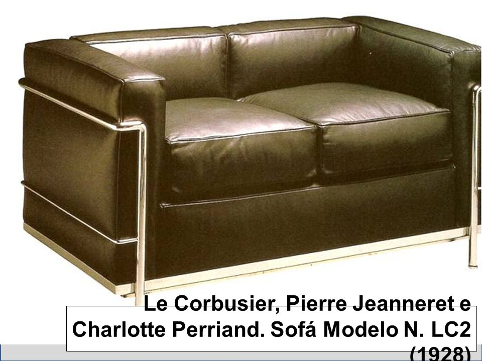 Le Corbusier, Pierre Jeanneret e Charlotte Perriand. Sofá Modelo N