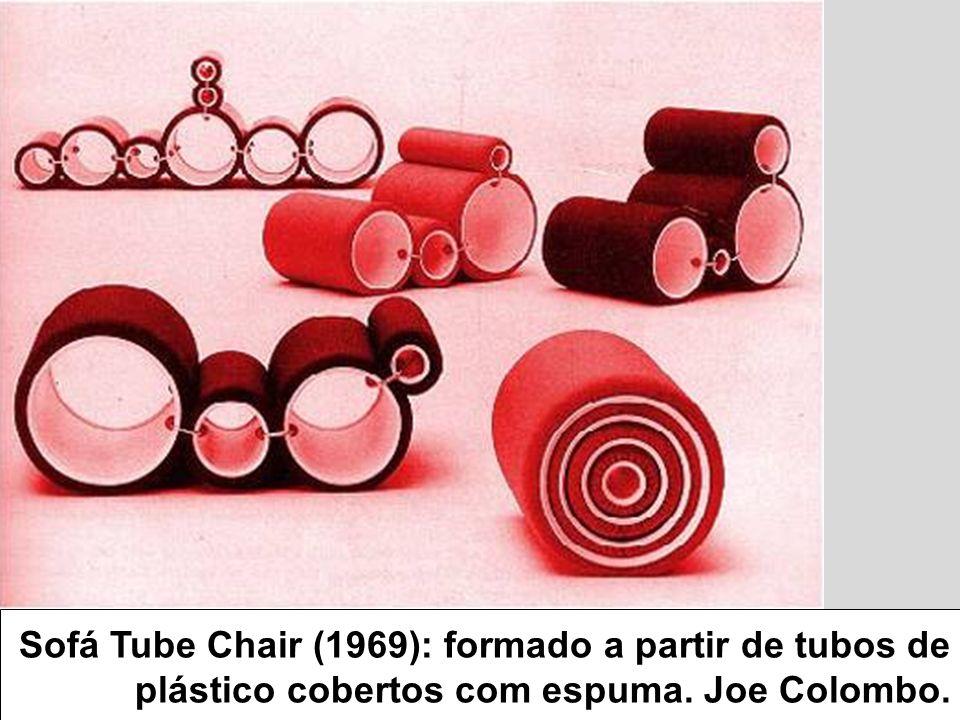 Sofá Tube Chair (1969): formado a partir de tubos de plástico cobertos com espuma. Joe Colombo.