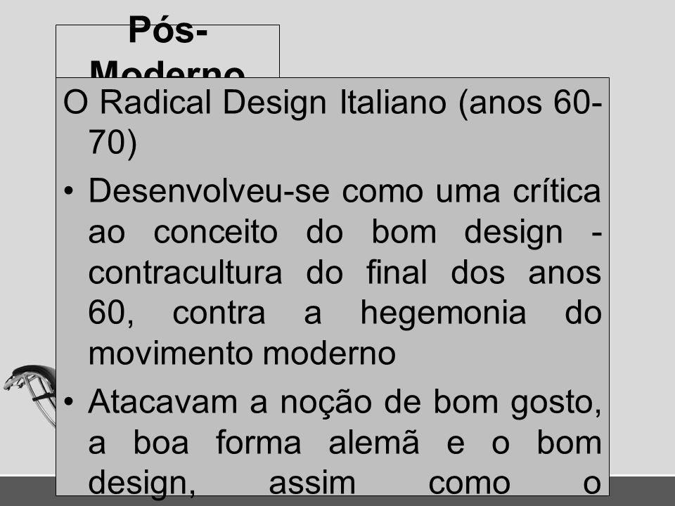 Pós-Moderno O Radical Design Italiano (anos 60-70)