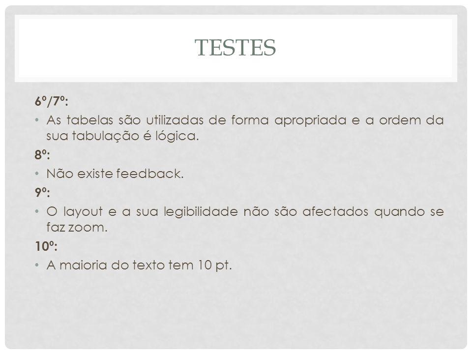 tESTES 6º/7º: As tabelas são utilizadas de forma apropriada e a ordem da sua tabulação é lógica. 8º:
