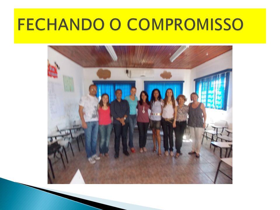 FECHANDO O COMPROMISSO