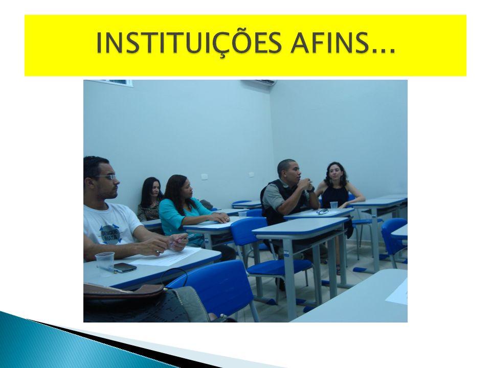 INSTITUIÇÕES AFINS...
