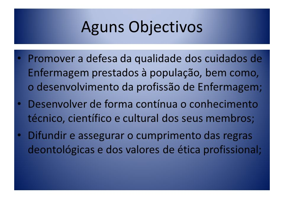 Aguns Objectivos