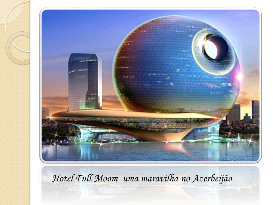Hotel Full Moom uma maravilha no Azerbeijão