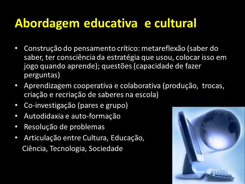 Abordagem educativa e cultural