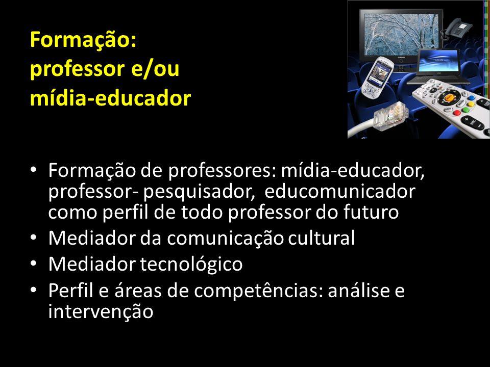 Formação: professor e/ou mídia-educador