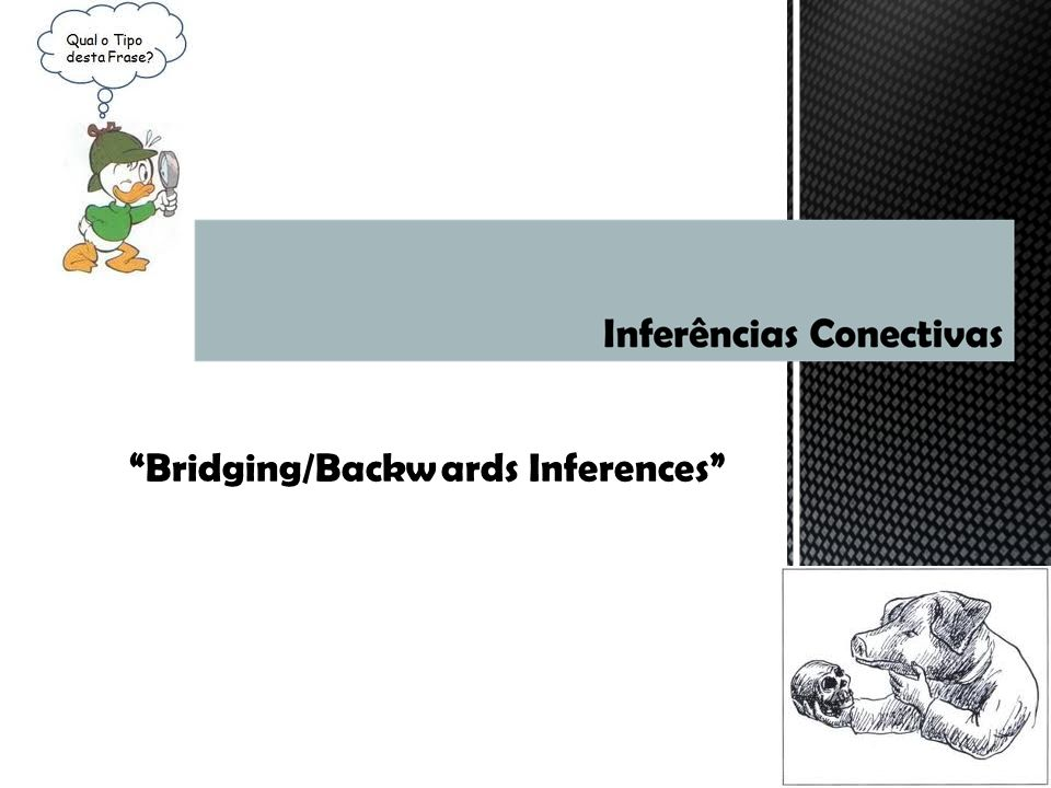 Bridging/Backwards Inferences