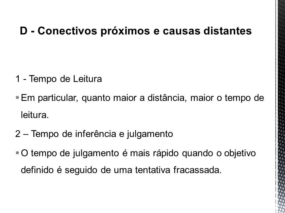 D - Conectivos próximos e causas distantes