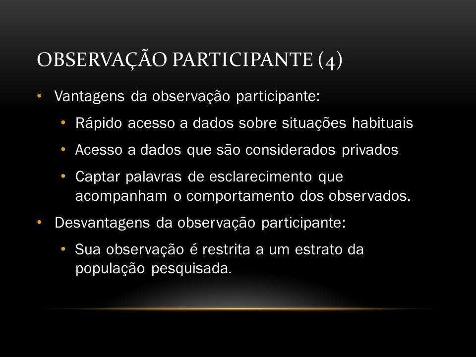 OBSERVAÇÃO PARTICIPANTE (4)