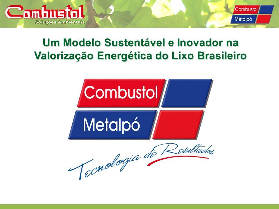Um Modelo Sustentável e Inovador na Valorização Energética do Lixo Brasileiro
