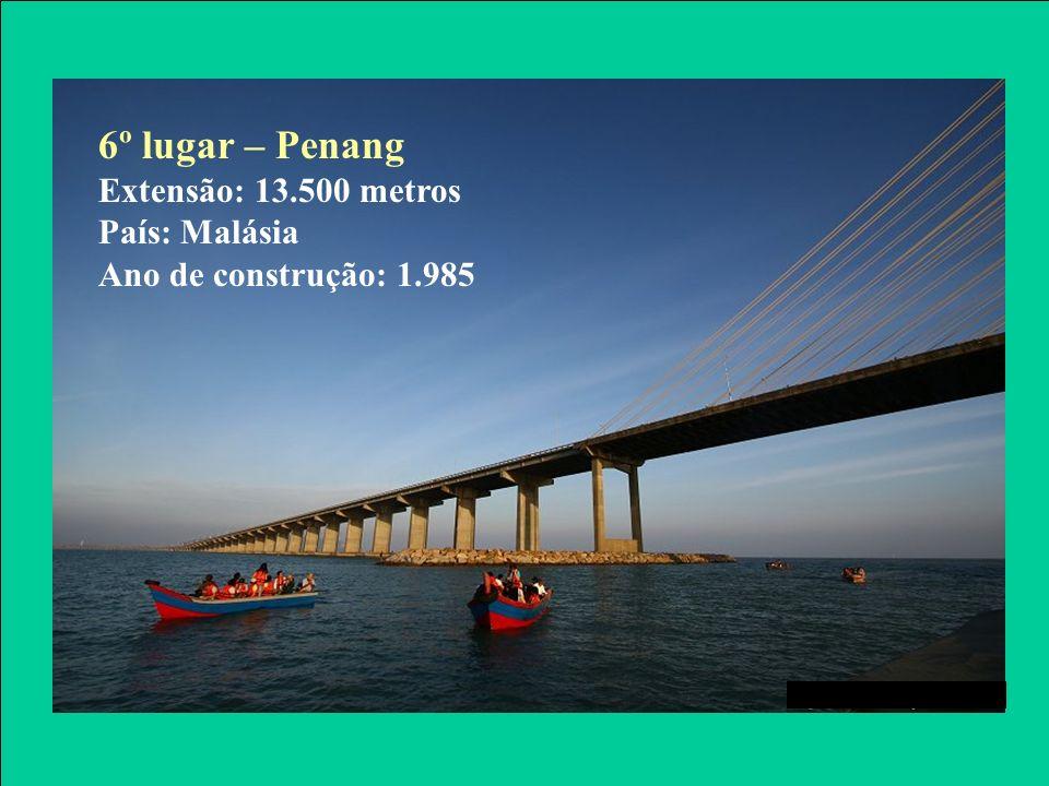 6º lugar – Penang Extensão: 13