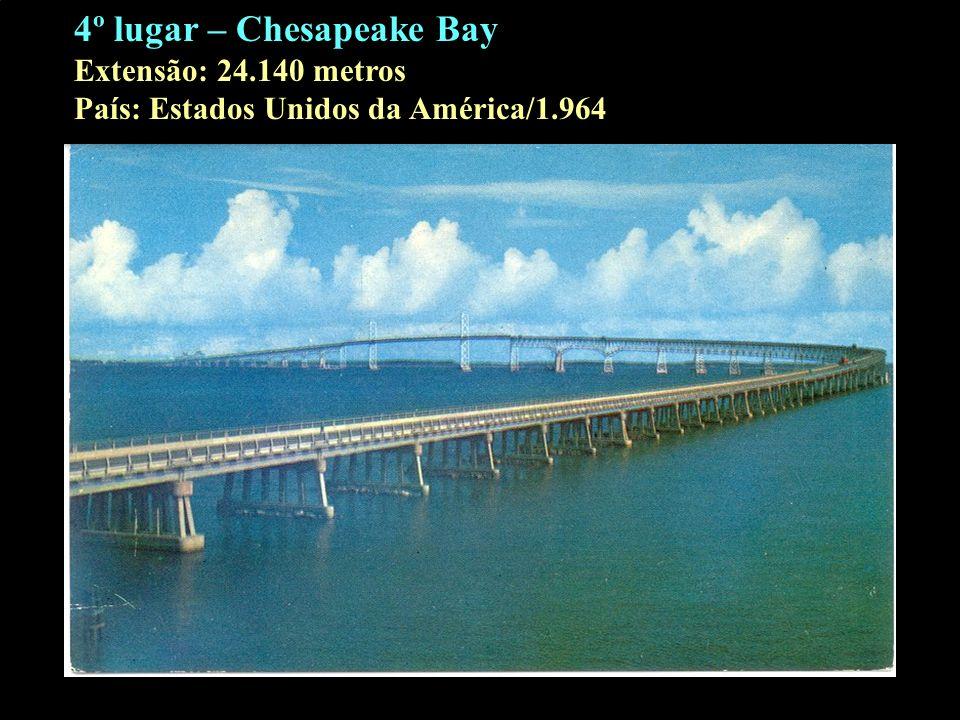 4º lugar – Chesapeake Bay Extensão: 24