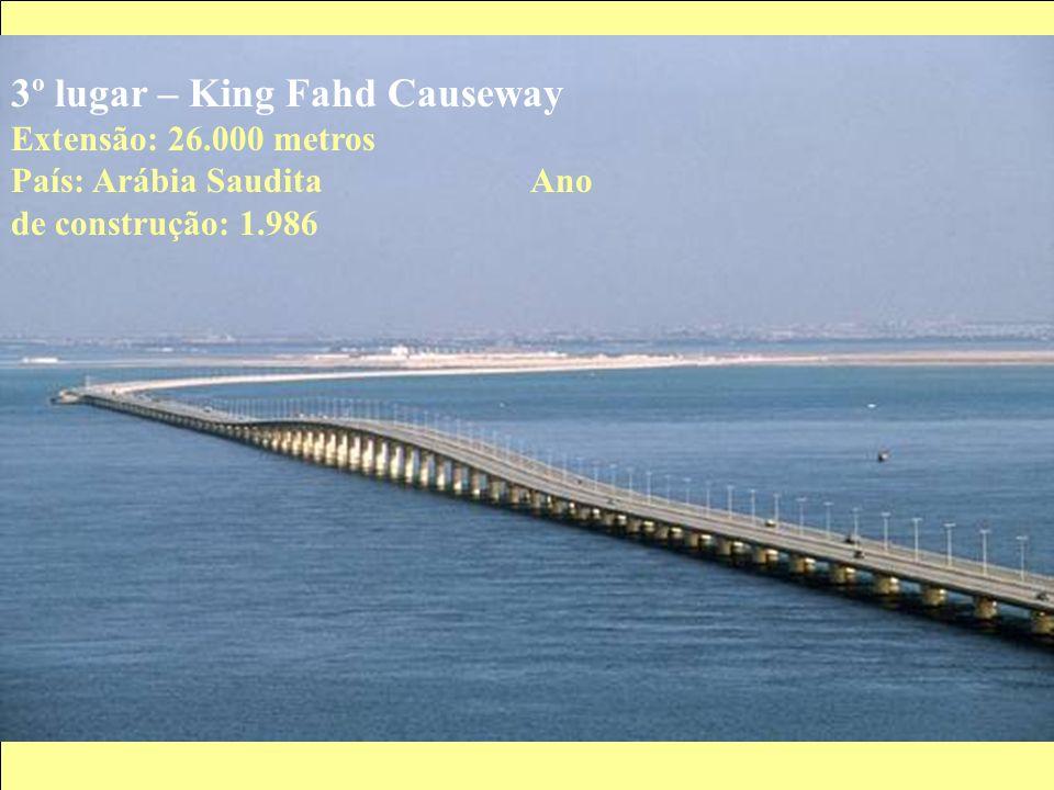 3º lugar – King Fahd Causeway Extensão: 26