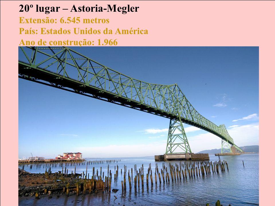 20º lugar – Astoria-Megler Extensão: 6
