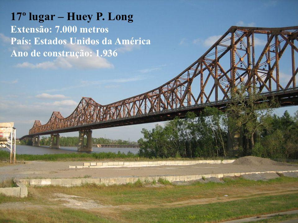 17º lugar – Huey P. Long Extensão: 7