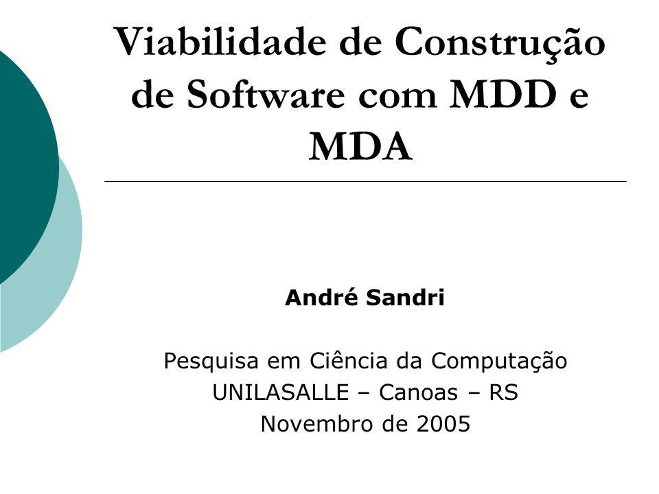 Viabilidade de Construção de Software com MDD e MDA