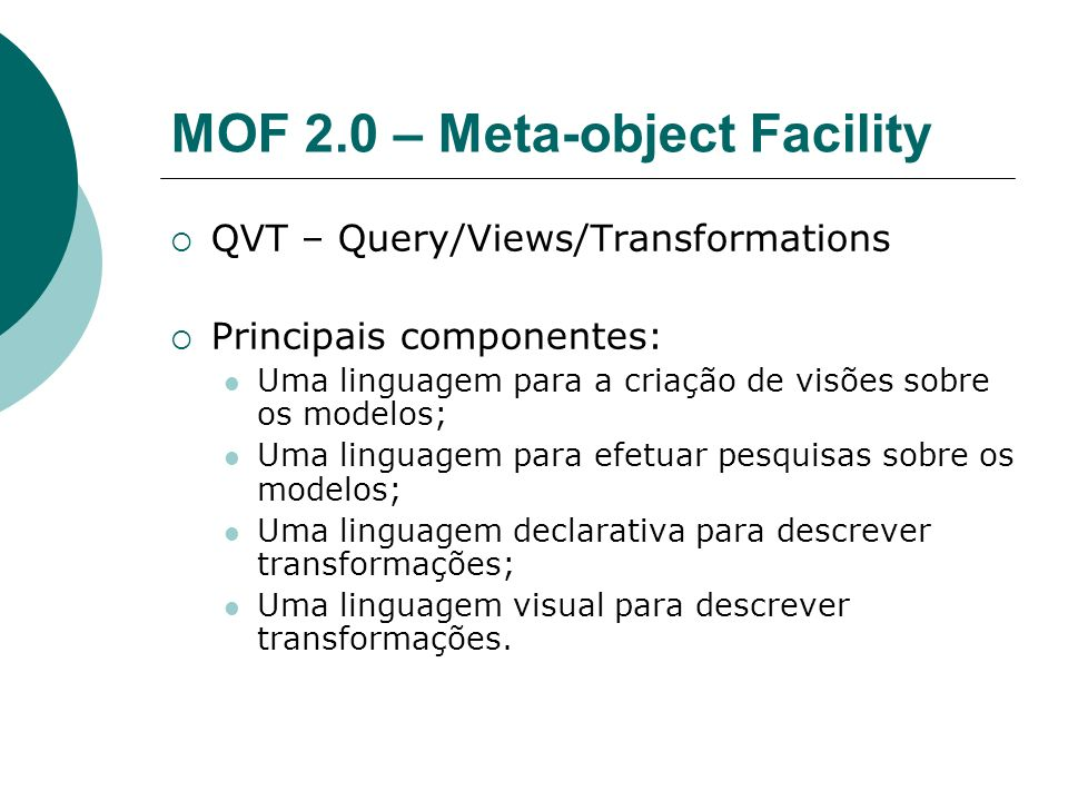 MOF 2.0 – Meta-object Facility