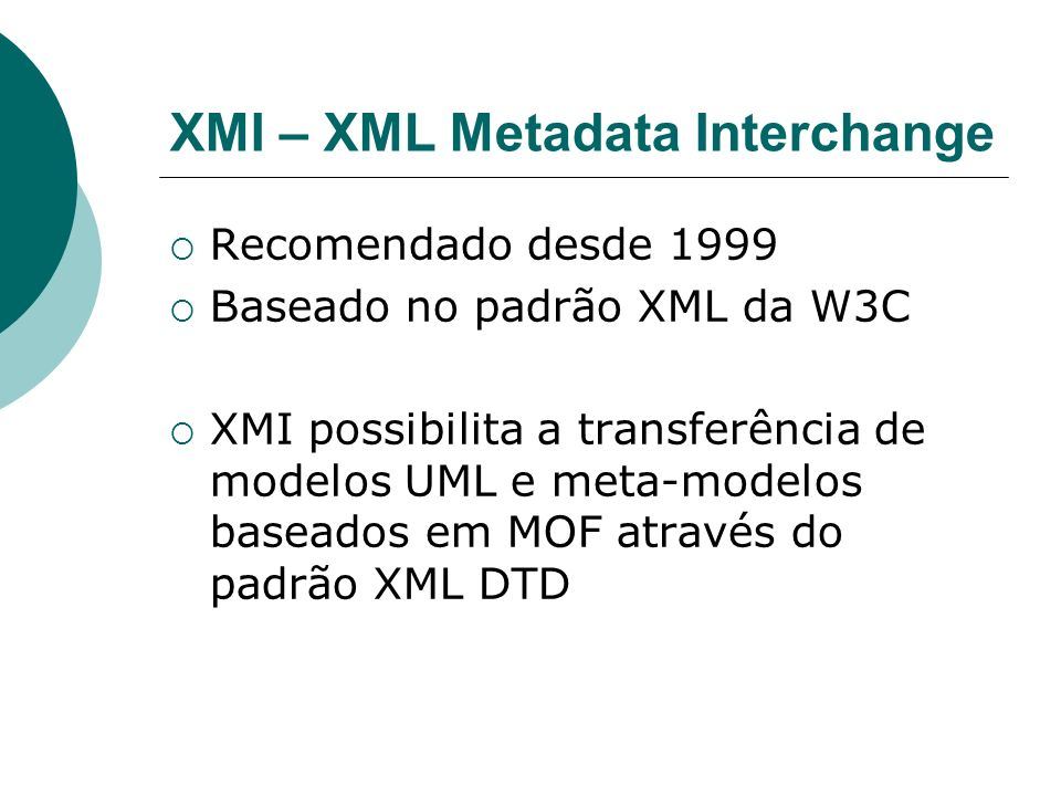 XMI – XML Metadata Interchange