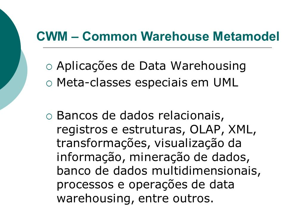 CWM – Common Warehouse Metamodel