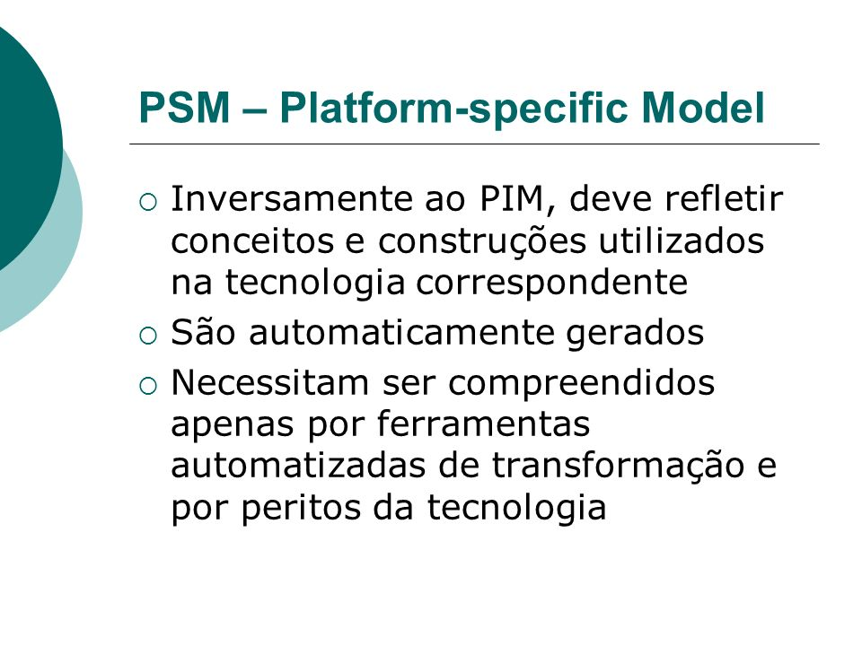 PSM – Platform-specific Model