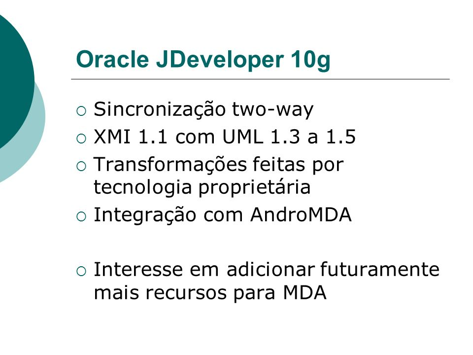 Oracle JDeveloper 10g Sincronização two-way XMI 1.1 com UML 1.3 a 1.5